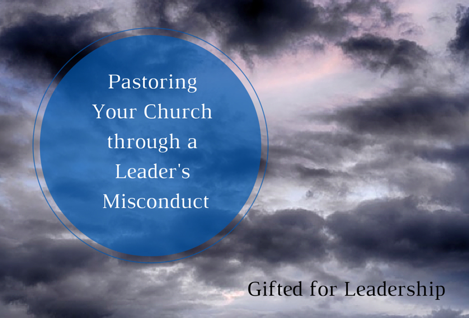 Pastoring Your Church through a Leader's Misconduct