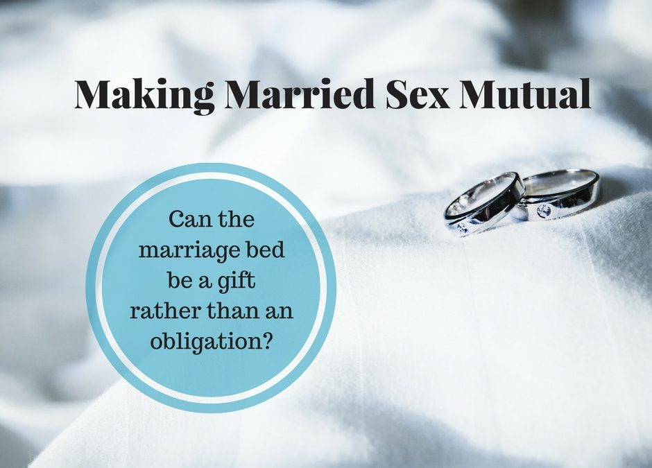 Making Married Sex Mutual