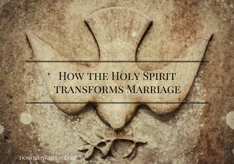How the Holy Spirit Transforms Marriage