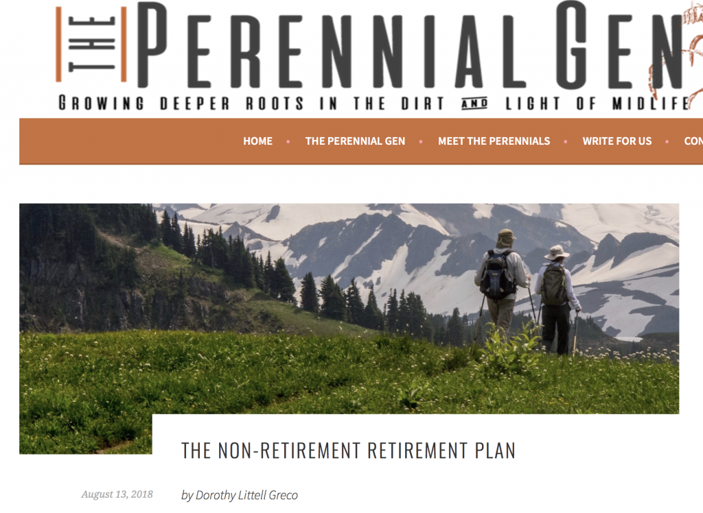 The Non-Retirement Retirement Plan, at Perennial Generation